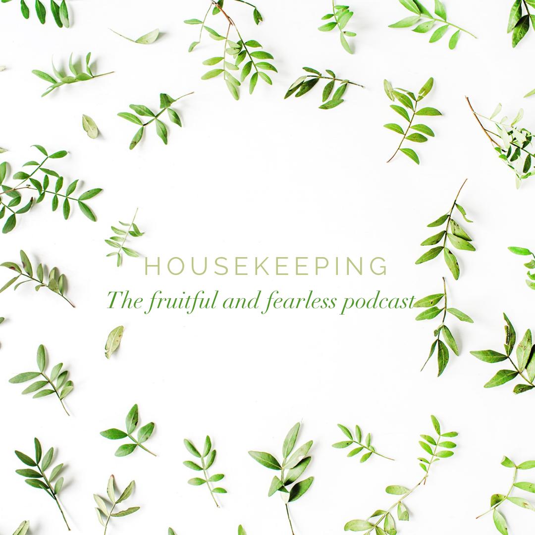 #24 Housekeeping