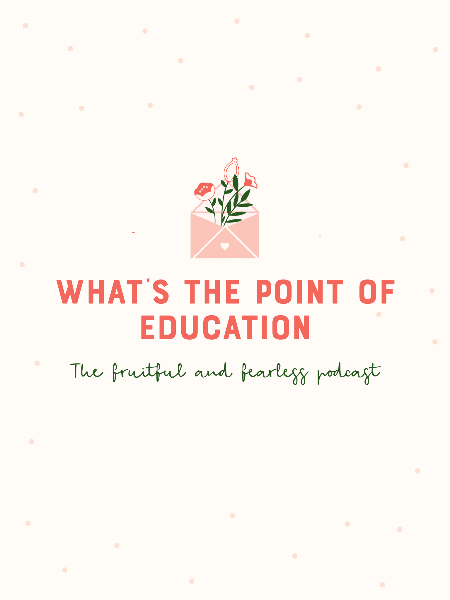 #29 What is the Point of Education?