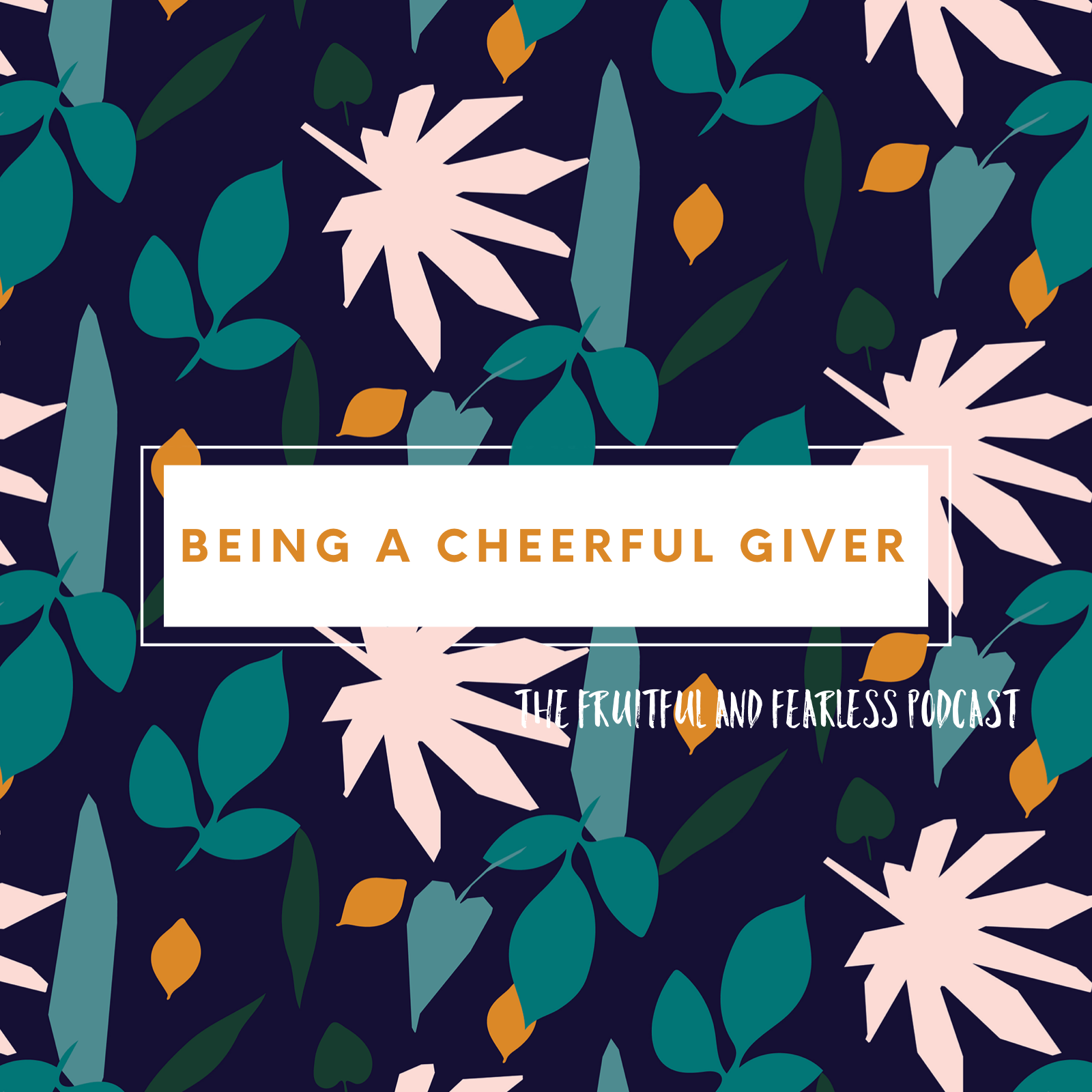 #31 Being a Cheerful Giver