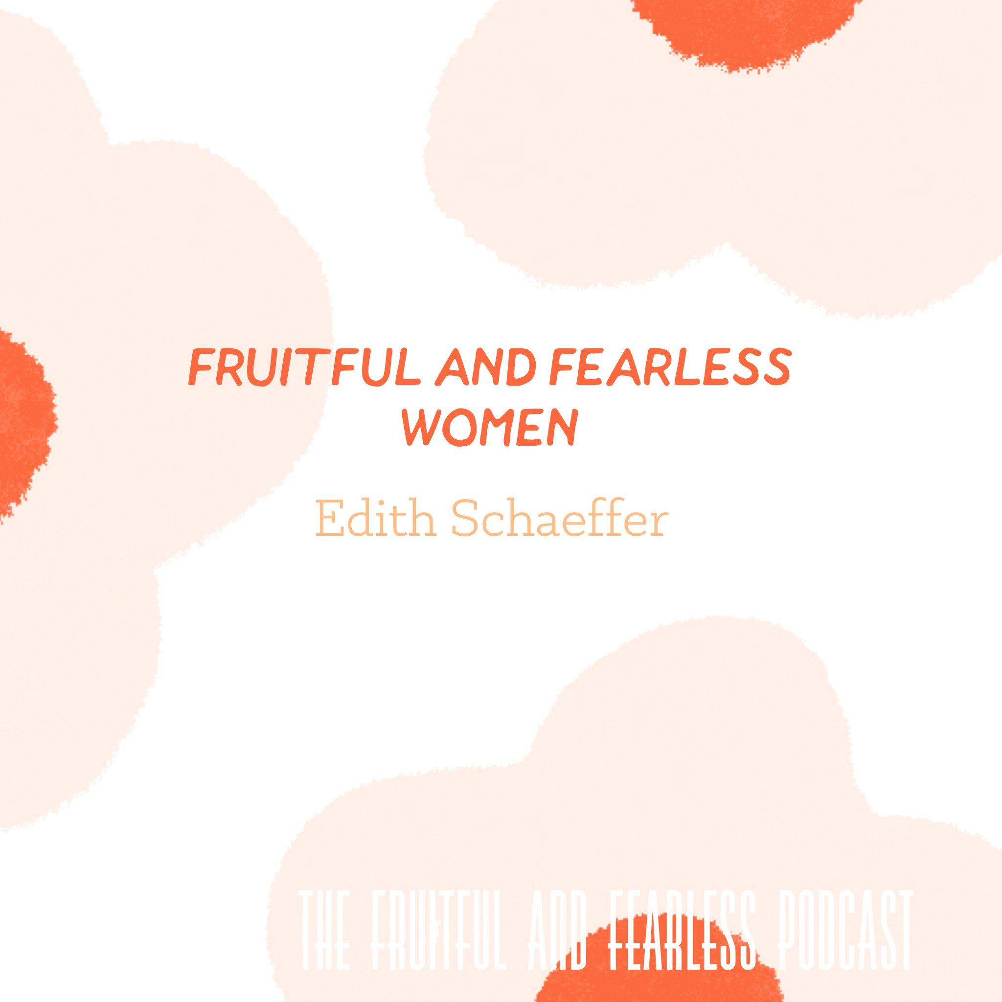 #32 Edith Schaeffer