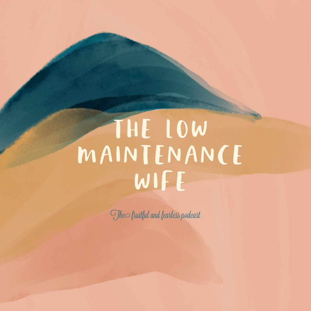 #38 The Low Maintenance Pastor's Wife